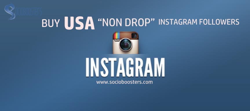 buy non drop instagram followers socio boosters